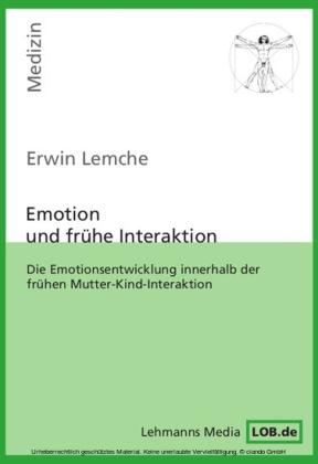Emotion und frühe Interaktion