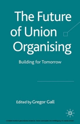 The Future of Union Organising