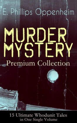 MURDER MYSTERY Premium Collection - 15 Ultimate Whodunit Tales in One Single Volume