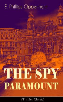 The Spy Paramount (Thriller Classic)