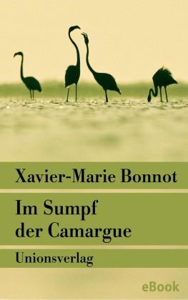 Im Sumpf der Camargue