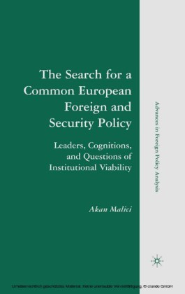 The Search for a Common European Foreign and Security Policy