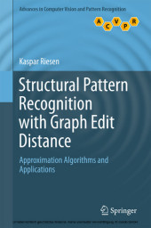 Structural Pattern Recognition with Graph Edit Distance