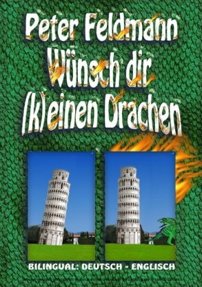 Wünsch dir (k)einen Drachen - Do (Not) Wish For Dragons