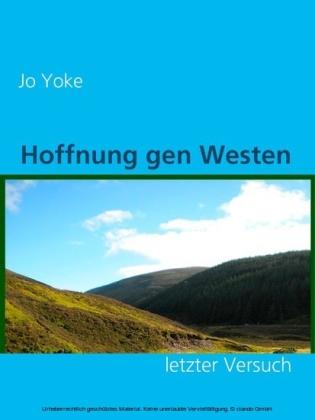 Hoffnung gen Westen