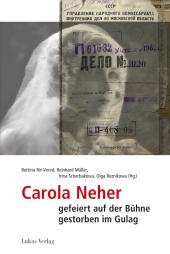 Carola Neher - gefeiert auf der Bühne, gestorben im Gulag Cover