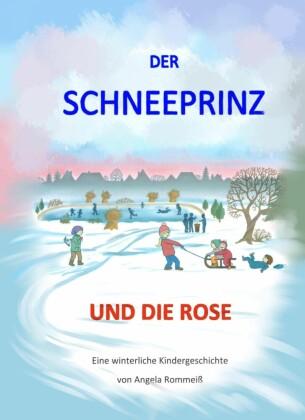 Der Schneeprinz und die Rose