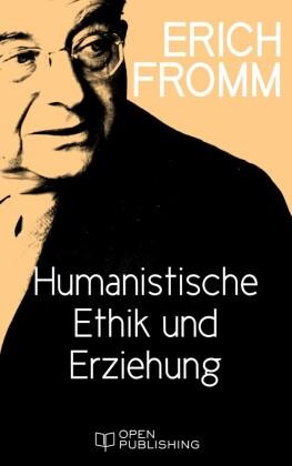 Humanistische Ethik und Erziehung
