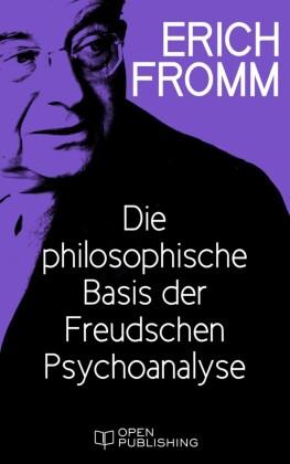 Die philosophische Basis der Freudschen Psychoanalyse