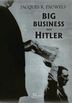 BIG BUSINESS MIT HITLER