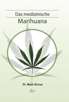 Das medizinische Marihuana
