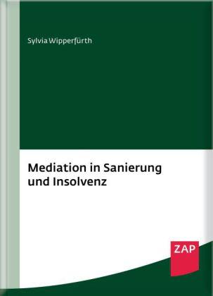 Mediation in Sanierung und Insolvenz