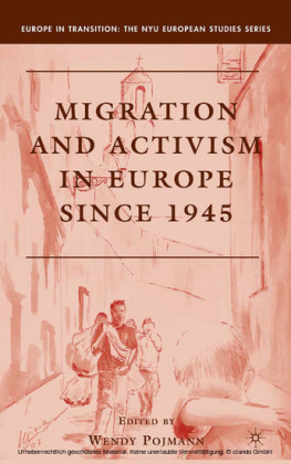 Migration and Activism in Europe since 1945