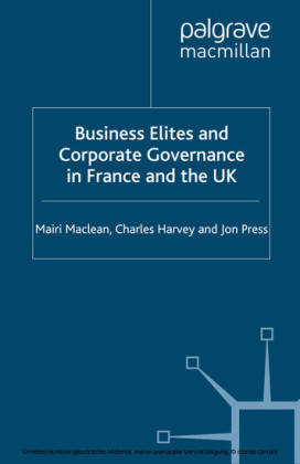 Business Elites and Corporate Governance in France and the UK