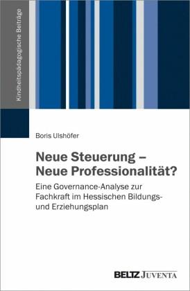 Neue Steuerung - Neue Professionalität?
