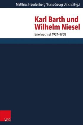 Karl Barth und Wilhelm Niesel