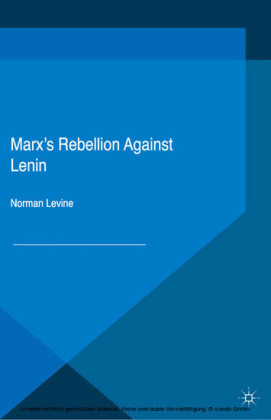 Marx's Rebellion Against Lenin