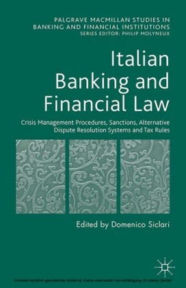 Italian Banking and Financial Law: Crisis Management Procedures, Sanctions, Alternative Dispute Resolution Systems and Tax Rules