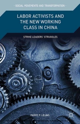 Labor Activists and the New Working Class in China