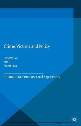 Crime, Victims and Policy