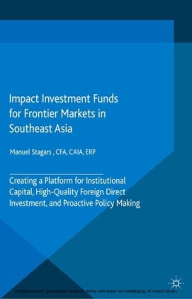 Impact Investment Funds for Frontier Markets in Southeast Asia