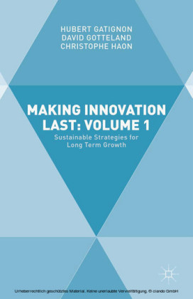 Making Innovation Last: Volume 1