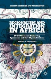 Regionalism and Integration in Africa