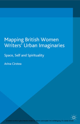 Mapping British Women Writers' Urban Imaginaries