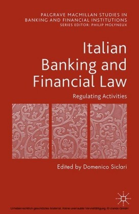 Italian Banking and Financial Law: Regulating Activities