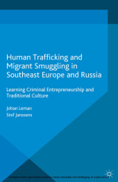 Human Trafficking and Migrant Smuggling in Southeast Europe and Russia