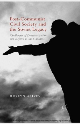 Post-Communist Civil Society and the Soviet Legacy
