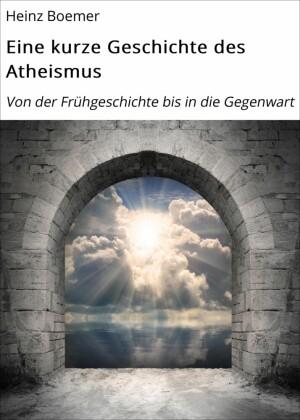 Eine kurze Geschichte des Atheismus