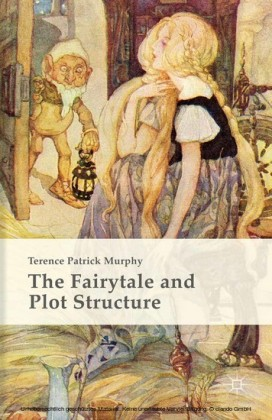 The Fairytale and Plot Structure