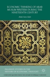 Economic Thinking of Arab Muslim Writers During the Nineteenth Century