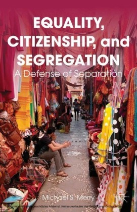 Equality, Citizenship, and Segregation