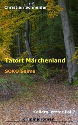 Tatort Märchenland: SOKO Selma