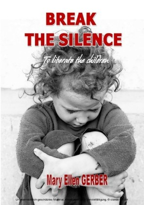 Break the silence to liberate the children