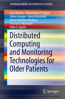 Distributed Computing and Monitoring Technologies for Older Patients