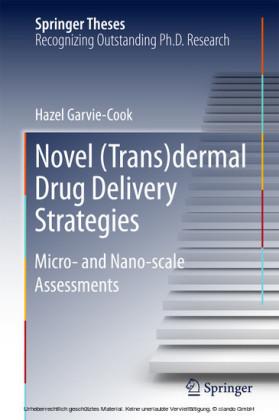 Novel (Trans)dermal Drug Delivery Strategies