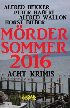 Mördersommer 2016: Acht Krimis