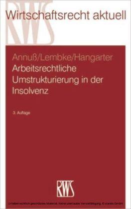 Arbeitsrechtliche Umstrukturierungen in der Insolvenz