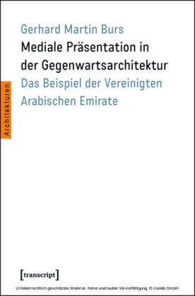 Mediale Präsentation in der Gegenwartsarchitektur