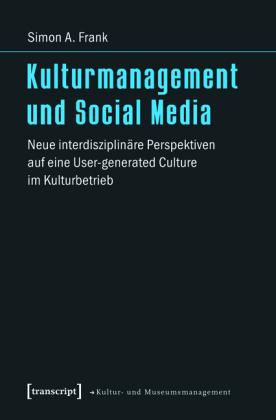 Kulturmanagement und Social Media