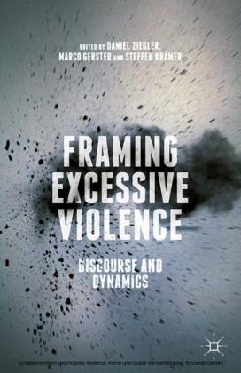 Framing Excessive Violence