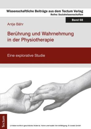Berührung und Wahrnehmung in der Physiotherapie