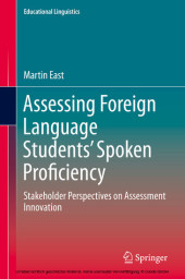 Assessing Foreign Language Students' Spoken Proficiency