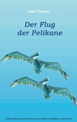 Der Flug der Pelikane