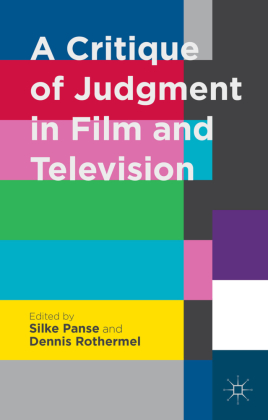 A Critique of Judgment in Film and Television