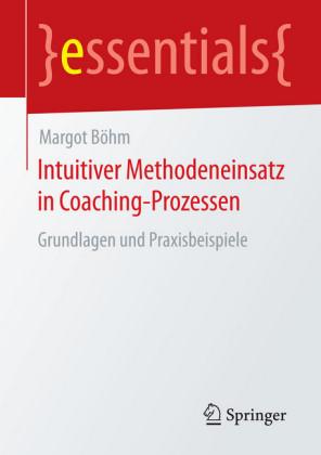 Intuitiver Methodeneinsatz in Coaching-Prozessen