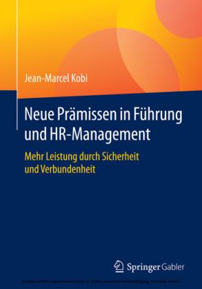 Neue Prämissen in Führung und HR-Management